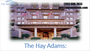 The Hay Adams hotel in DC