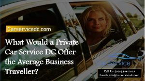 Private Car Service DC