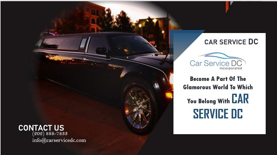 Glamorous World to Which You Belong with Car Service DC