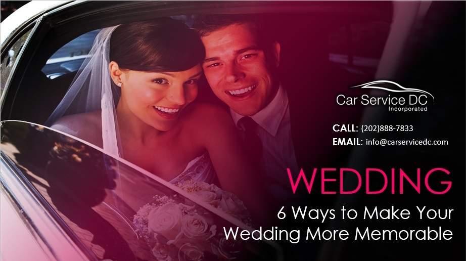 6 Sure Ways to Make Your Wedding More Memorable